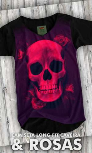 Camiseta Long Fit Caveira e Rosas